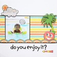 do you enjoy it?